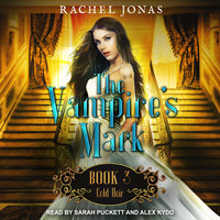 The Vampire's Mark 3: Cold Heir - Rachel Jonas