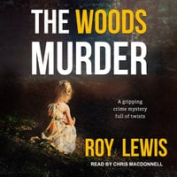 The Woods Murder - Roy Lewis
