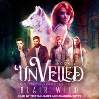 Unveiled - Blair Wild