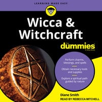 Wicca and Witchcraft For Dummies - Diane Smith