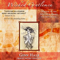 Wicked Gentlemen - Ginn Hale
