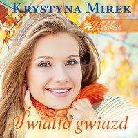 Światło gwiazd - Krystyna Mirek