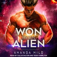 Won by an Alien - Amanda Milo