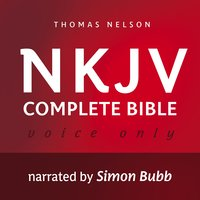 Voice Only Audio Bible: New King James Version, NKJV – Complete Bible - Various Authors