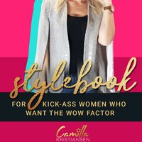 """Stylebook: For women who want """"The WOW Factor"""". - Camilla Kristiansen"""