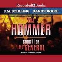 The Hammer - S.M. Stirling, David Drake