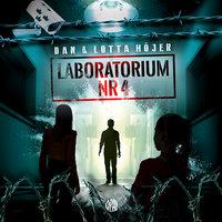 Laboratorium nr 4: Hemligt område - Dan Höjer,Lotta Höjer