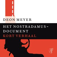 Het Nostradamus-document - Deon Meyer