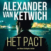 Het pact - Alexander van Ketwich