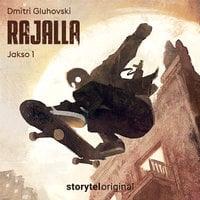 Rajalla - jakso 1 - Dmitri Gluhovski
