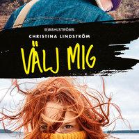 Välj mig - Christina Lindström