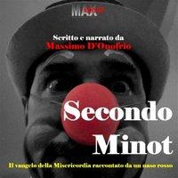 Secondo Minot - Massimo D'Onofrio
