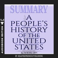 Summary of A People's History of the United States by Howard Zinn - Readtrepreneur Publishing