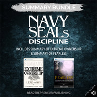 Summary Bundle: Navy SEALs Discipline – Includes Summary of Extreme Ownership & Summary of Fearless