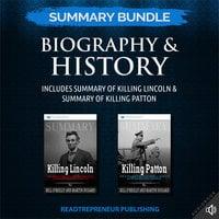 Summary Bundle: Biography & History – Includes Summary of Killing Lincoln & Summary of Killing Patton