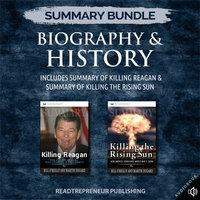 Summary Bundle: Biography & History – Includes Summary of Killing Reagan & Summary of Killing the Rising Sun