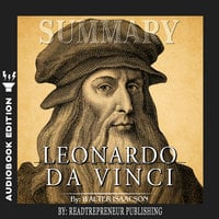 Summary of Leonardo da Vinci by Walter Isaacson - Readtrepreneur Publishing