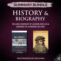 Summary Bundle: History & Biography | Readtrepreneur Publishing: Includes Summary of Legends and Lies & Summary of Leonardo da Vinci - Readtrepreneur Publishing