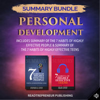Summary Bundle: Personal Development – Includes Summary of The 7 Habits of Highly Effective People & Summary of The 7 Habits of Highly Effective Teens - Readtrepreneur Publishing