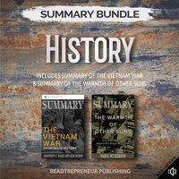 Summary Bundle: History – Includes Summary of The Vietnam War & Summary of The Warmth of Other Suns - Readtrepreneur Publishing