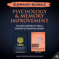 Summary Bundle: Psychology & Memory Improvement – Includes Summary of Tribe & Summary of Unlimited Memory - Readtrepreneur Publishing