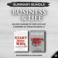 Summary Bundle: Business & Life | Readtrepreneur Publishing: Includes Summary of Start With Why & Summary of StrengthsFinder 2.0 - Readtrepreneur Publishing