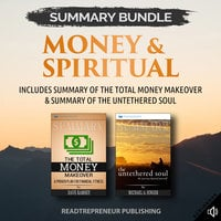 Summary Bundle: Money & Spiritual – Includes Summary of The Total Money Makeover & Summary of The Untethered Soul - Readtrepreneur Publishing