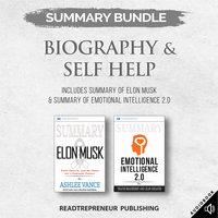 Summary Bundle: Biography & Self Help – Includes Summary of Elon Musk & Summary of Emotional Intelligence 2.0 - Readtrepreneur Publishing