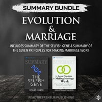 Summary Bundle: Evolution & Marriage – Includes Summary of The Selfish Gene & Summary of The Seven Principles for Making Marriage Work - Readtrepreneur Publishing