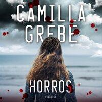 Horros - Camilla Grebe