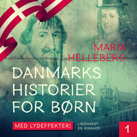 Danmarkshistorier for børn - Maria Helleberg