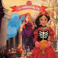 Elena fra Avalor - En mindeværdig dag - Disney