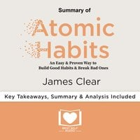 Summary of Atomic Habits by James Clear - Best Self Audio