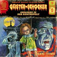 Geister-Schocker - Folge 0: Gefangen in der Geisterwelt - Thomas Tippner