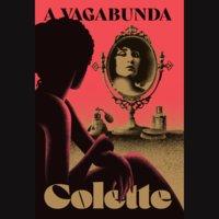 A vagabunda - Gabrielle Sidonie Colette