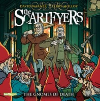 The Scarifyers: The Gnomes of Death - Simon Barnard, Paul Morris