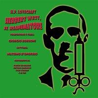 Herbert West, il rianimatore - Howard Phillips Lovecraft
