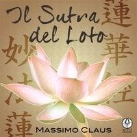 Il Sutra del Loto - Massimo Claus