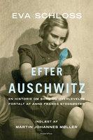 Efter Auschwitz - Eva Schloss, Karen Bartlett