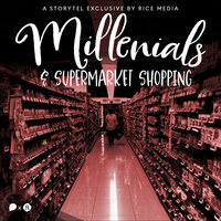 Explaining the Millennial Obsession With Supermarket Shopping - RICE media
