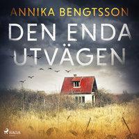 Den enda utvägen - Annika Bengtsson