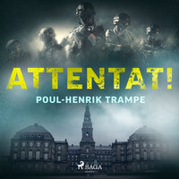 Attentat! - Poul-Henrik Trampe