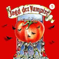 Jagd der Vampire - Folge 1: Die große Tomate - Hans-Joachim Herwald