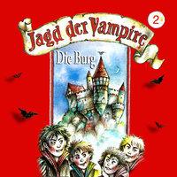 Jagd der Vampire - Folge 2: Die Burg - Hans-Joachim Herwald