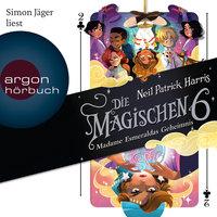 Die Magischen Sechs: Madame Esmeraldas Geheimnis - Neil Patrick Harris