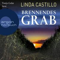 Brennendes Grab - Linda Castillo
