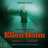 Ellen Holm - Løsladt - Sæson 1 - Nicolet Steemers
