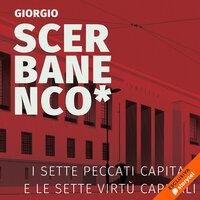 I sette peccati capitali e le sette virtù capitali - Giorgio Scerbanenco
