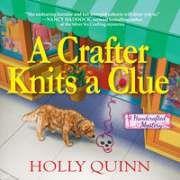 A Crafter Knits a Clue - Holly Quinn
