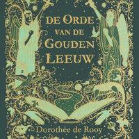 De orde van de Gouden Leeuw - Dorothee de Rooy